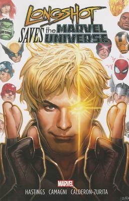 Longshot Saves the Marvel Universe
