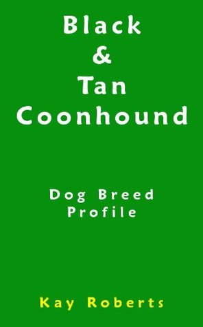 Black and Tan Coonhound Dog Breed Profile