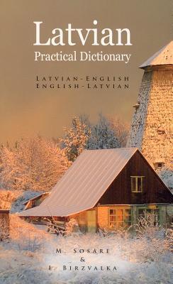 Latvian-English/English-Latvian Practical Dictionary