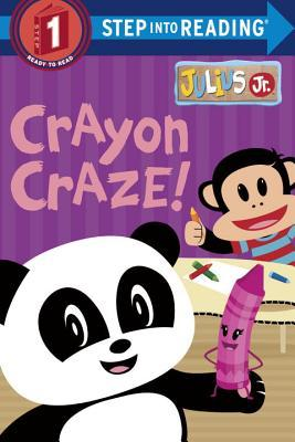 Crayon Craze! by Mary Tillworth