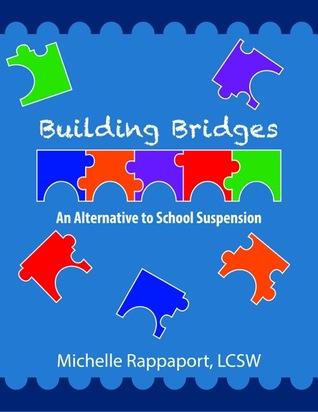 Building Bridges: An Alternative to School Suspension
