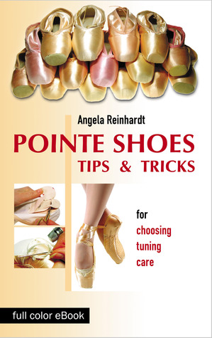Pointe Shoes Tips and Tricks / eBook