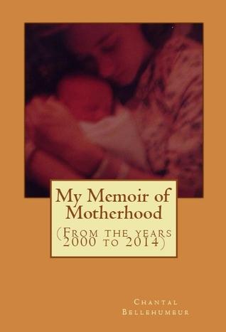 My Memoir of Motherhood