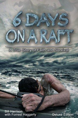 Six Days On A Raft By Bill Harrison
