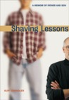 Shaving Lessons: A Memoir of Father and Son