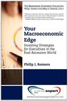 Your Macroeconomic Edge: Investing Strategies for the Post-Recession World
