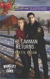 The Lawman Returns by Lynette Eason