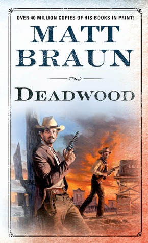 Deadwood (Luke Starbuck, #6)
