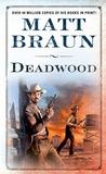 Deadwood (Luke Starbuck, #6)