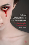 Cultural Constructions of the Femme Fatale: From Pandora's Box to Amanda Knox