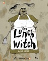 The Lunch Witch by Deb Lucke