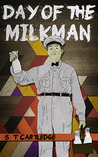 Day of the Milkman