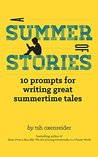A Summer of Stories: 10 Prompts for Writing Great Summertime Tales
