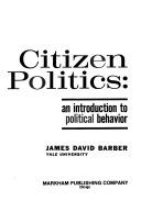 citizen-politics-an-introduction-to-political-behavior