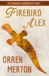 Firebird Alex (The Sedumen Chronicles #1)