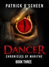 Dancer by Patrick O'Scheen