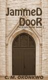 Jammed Door (Angela Hunter #2)