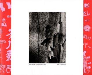Miyako Ishiuchi: Sweet Home Yokosuka, 1976-1980, Limited Edition