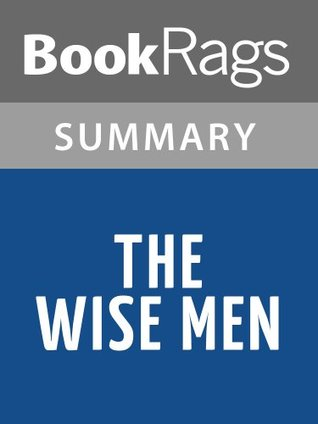 The Wise Men by Walter Isaacson | Summary & Study Guide