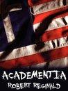 Academentia: A Future Dystopia