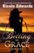 Betting on Grace (Dead Heat Ranch, #1) by Nicole Edwards