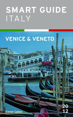 Smart Guide Italy: Venice & Veneto