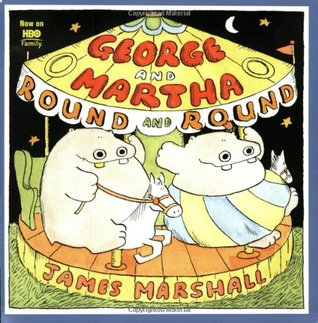 George and Martha Round and Round by James  Marshall
