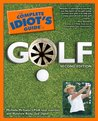 The Complete Idiot's Guide to Golf, 2nd Edition