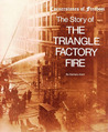 Story of the Triangle Factory Fire