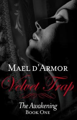 Velvet Trap: The Awakening (Book 1)