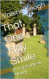 That One May Smile (Garda West Crime, #1)