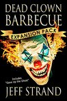 Dead Clown Barbecue by Jeff Strand