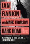 Dark Road by Ian Rankin