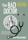 The Bad Doctor by Ian      Williams