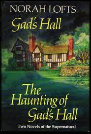 Gad's Hall / The Haunting of Gad's Hall