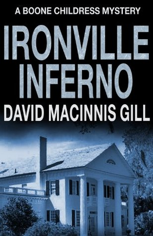 Ironville Inferno (Boone Childress Mysteries #3)