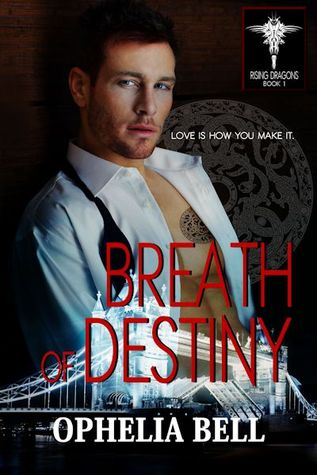 Breath of Destiny by Ophelia Bell