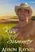 Kiss of Summer by Alyson Raynes