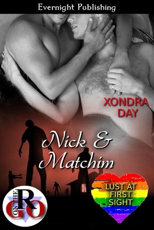 Nick & Matchim (Lust at First Sight, #3)