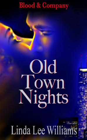 Old Town Nights(Blood & Company 1)