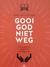 Gooi God niet weg by Joël De Ceulaer