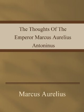 the-thoughts-of-the-emperor-marcus-aurelius-antoninus