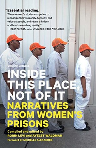 Inside this place, not of it: narratives from women's prisons (voice of witness) par Ayelet Waldman
