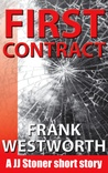 First Contract (JJ Stoner short story, #1)