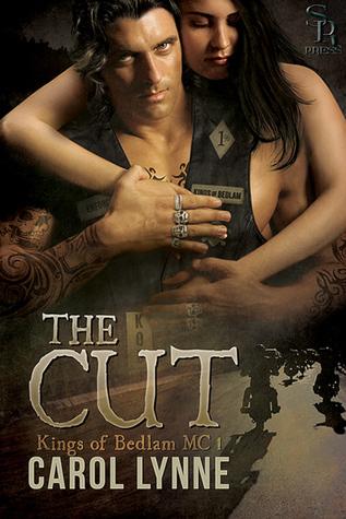 The Cut (Kings of Bedlam MC, #1)