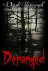 Deranged (The Fleischer Series #2)