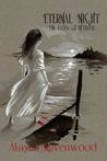 Eternal Night by Alayna Ravenwood