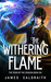 The Withering Flame (The Ye...