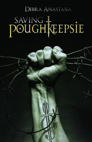 Saving Poughkeepsie (Poughkeepsie Brotherhood, #3)