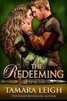The Redeeming by Tamara Leigh